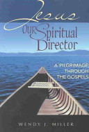 Jesus, Our Spiritual Director