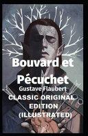 Bouvard and P  cuchet Illustrated