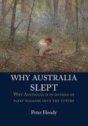 Why Australia Slept