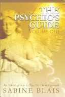 The Psychic's Guide, Volume One (Revised Edition)