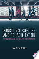 Functional Exercise and Rehabilitation Book
