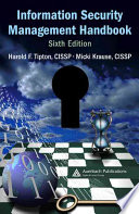 """Information Security Management Handbook, Sixth Edition"" by Harold F. Tipton, Micki Krause"