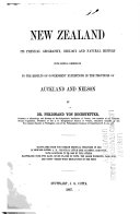 New Zealand  Its Physical Geography  Geology and Natural History