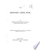 The Beginner's Greek Book by John Williams White PDF