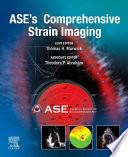 ASE   s Comprehensive Strain Imaging  E Book
