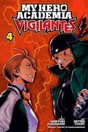 My Hero Academia: Vigilantes, Vol. 4 [Pdf/ePub] eBook