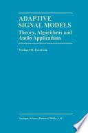 Adaptive Signal Models