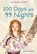 100 Days and 99 Nights
