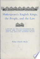 Shakespeare's English Kings, the People, and the Law