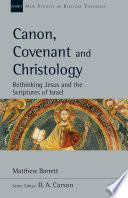 Canon  Covenant and Christology