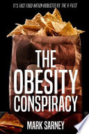 The Obesity Conspiracy