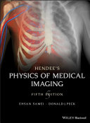 Hendee s Physics of Medical Imaging