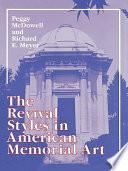 The Revival Styles In American Memorial Art