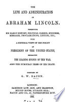Life and Administration of Abraham Lincoln Book