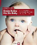 Brain Rules für Ihr Baby ebook