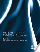 The New Power Politics of Global Climate Governance