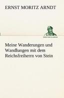 Meine Wanderungen und Wandlungen Mit Dem Reichsfreiherrn Von Stein