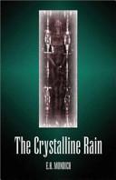 The Crystalline Rain