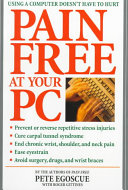 Cover of Pain Free at Your PC
