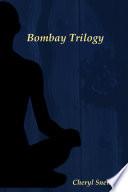 Bombay Trilogy