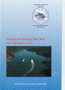 Guidelines for Managing Wake Wash from High speed Vessels