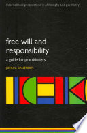 Free Will and Responsibility Book