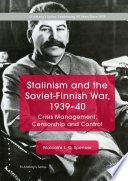 Stalinism and the Soviet Finnish War  1939   40