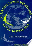 Airline Labor Relations in the Global Era