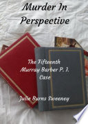 Murder in Perspective   The 15th Murray Barber P  I  case