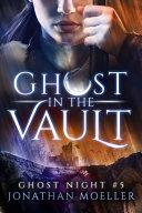 Ghost in the Vault Pdf/ePub eBook