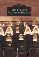 Pdf The Wheaton Franciscan Heritage