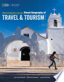 National Geographic Learning's Visual Geography of Travel and Tourism