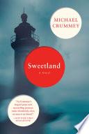 Sweetland  A Novel
