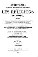 Encyclopédie théologique, ou Série de dictionnaires sur toutes les parties de la science religieuse ... publiée par M. l'abbé Migne
