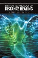 Spiritual Technology Of Distance Healing