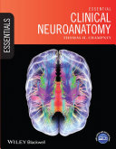 Essential Clinical Neuroanatomy