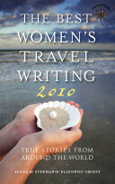 The Best Women s Travel Writing 2010