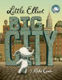 Little Elliot, Big City Pdf/ePub eBook