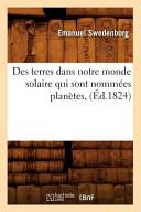 Des Terres Dans Notre Monde Solaire Qui Sont Nommees Planetes, (Ed.1824)