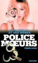 Pdf Police des moeurs Hors-série Des souris et des mômes Telecharger
