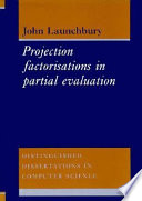 Project Factorisations in Partial Evaluation