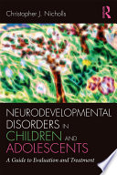 Neurodevelopmental Disorders in Children and Adolescents
