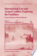 International Law And Armed Conflict Exploring The Faultlines