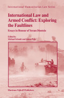 International Law And Armed Conflict, Exploring the Faultlines