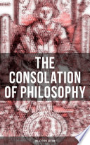 THE CONSOLATION OF PHILOSOPHY  Collector s Edition  Book PDF