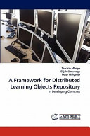 A Framework for Distributed Learning Objects Repository