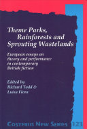 Theme Parks, Rainforests and Sprouting Wastelands