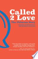 Called 2 Love The Uhlmann Story