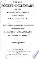 The new pocket-dictionary of the english and italian languages by C. Graglia