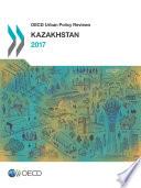 OECD Urban Policy Reviews  Kazakhstan